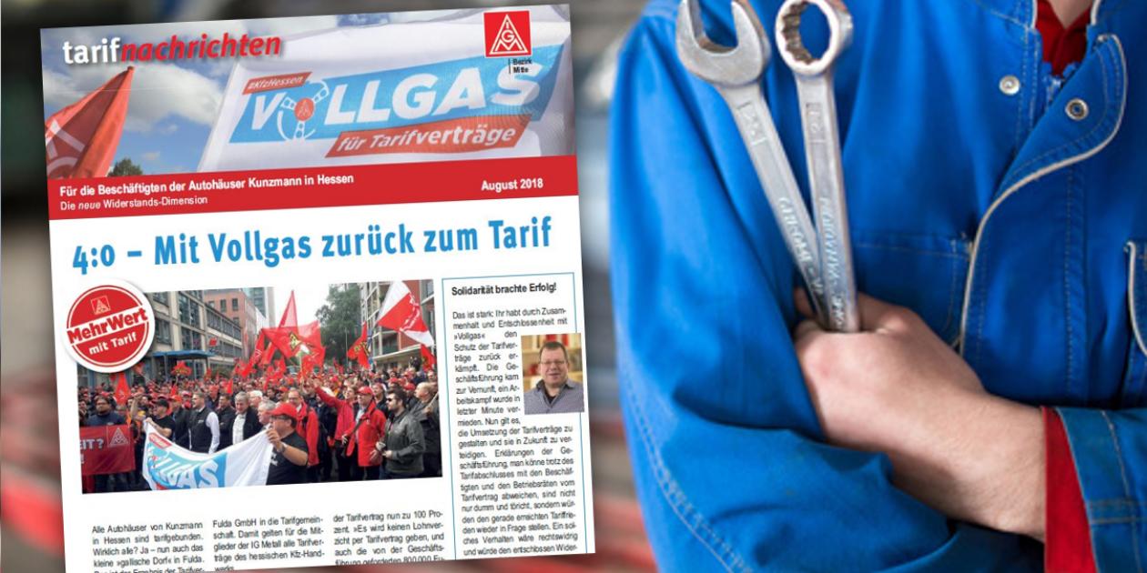 4:0 für Tarifbindung – Tarifflucht bei den Kunzmann Autohäusern in Hessen beendet. Auch Kunzmann in Fulda wird Mitglied der Tarifgemeinschaft