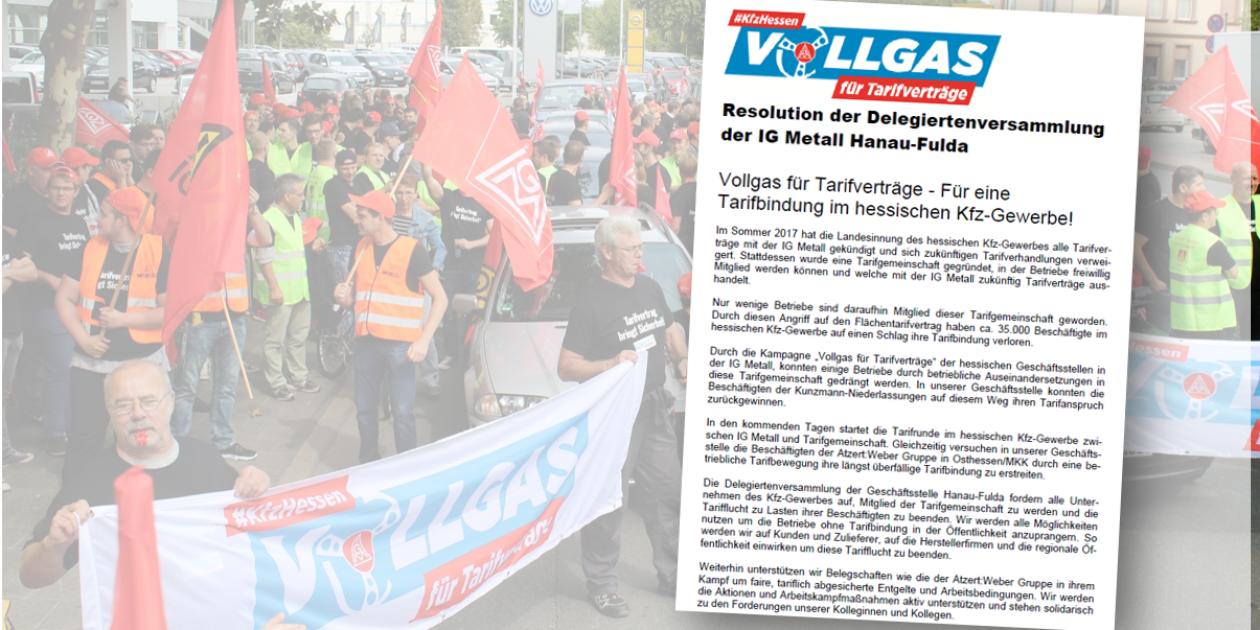 Delegierte der IG Metall Hanau-Fulda solidarisch: Werden alle Möglichkeiten nutzen, Betriebe ohne Tarifbindung in der Öffentlichkeit anzuprangern!