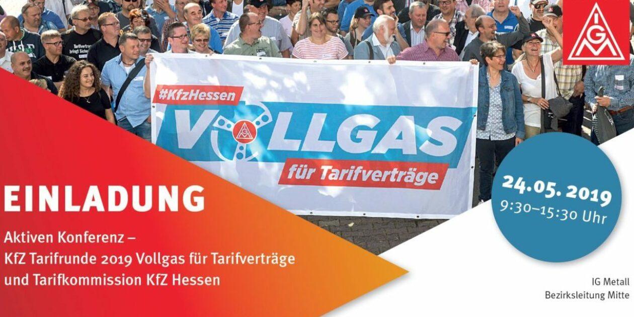 Einladung: Aktiven Konferenz zur Tarifbewegung Kfz Gewerbe 2019 – #kfzhessen-Vollgas für Tarifverträge