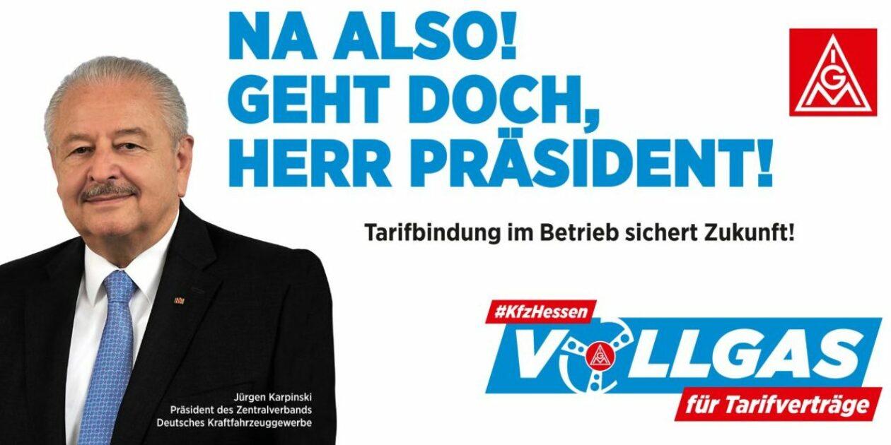 #kfzhessen – Vollgas für Tarifverträge: Na endlich Herr Präsident – geht doch!